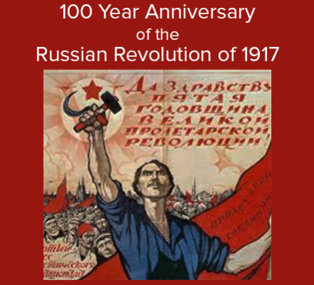100 Year Anniversary of Russian Revolution