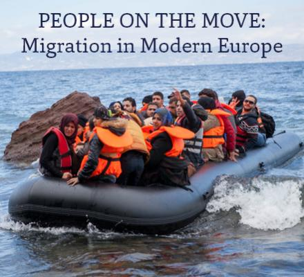 People on the Move: Migration in Modern Europe